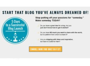 5 Days to a Successful Blog Launch – Only $7 for a limited time!