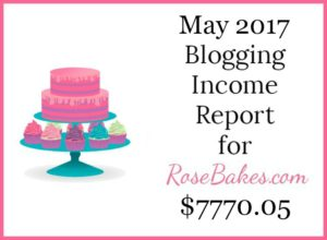 May 2017 Blogging Income Report