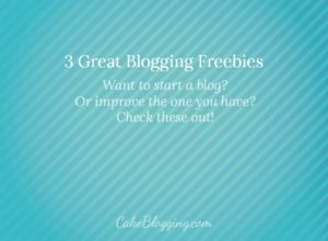 3 Great Blogging Freebies